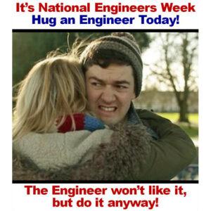 Hug an engineer day