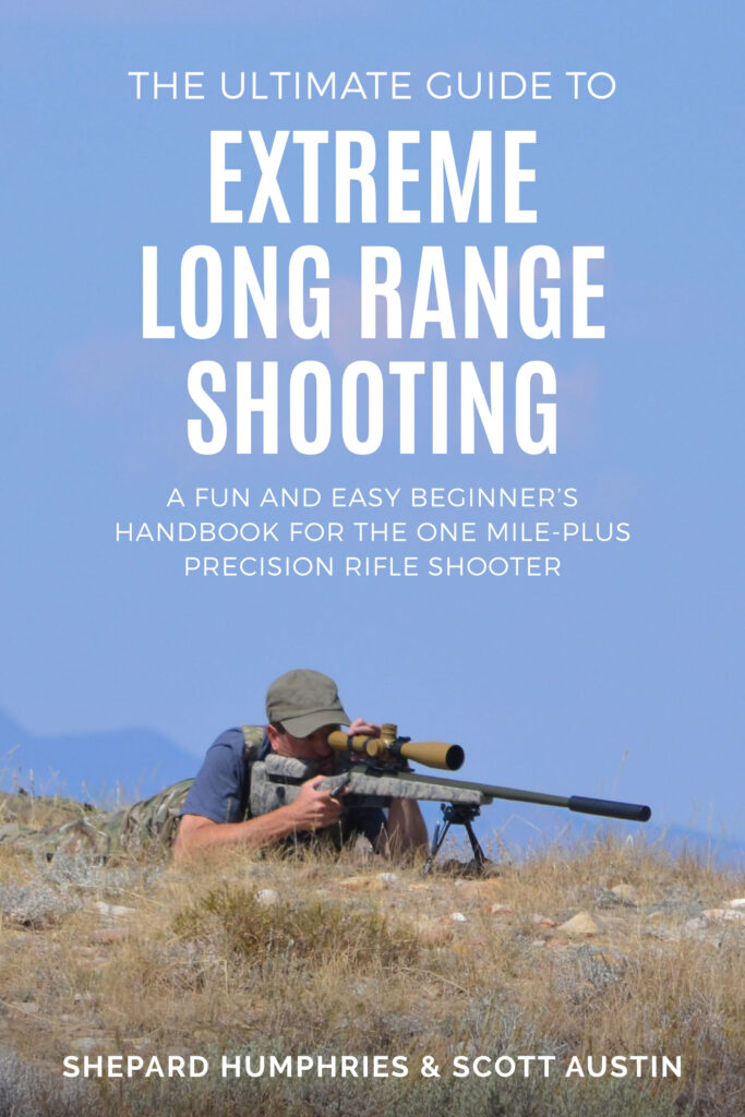 The Ultimate Guide to Extreme Long Range Shooting